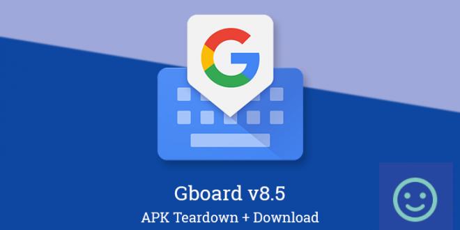 Gboard v8 5 prepares Google Assistant integration and