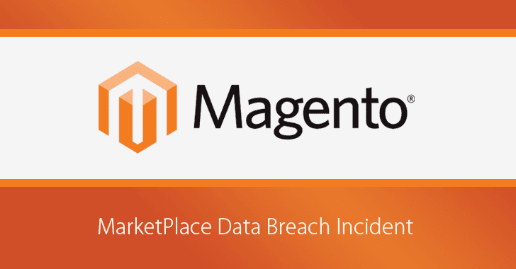 Photo of Magento Marketplace Suffers Data Breach Exposing Users' Account Info