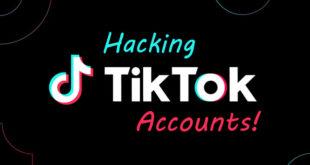 hacking titktok accounts